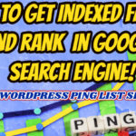 Best Free Search Engine Submission Sites List With High PR(WordPress Ping Service Lists)